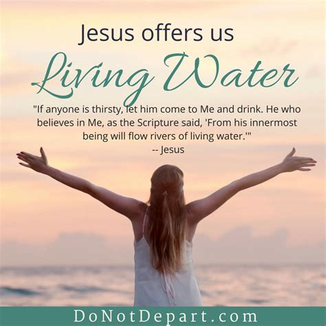 jesus is the living water woman at the well jesus offers us living water do not depart