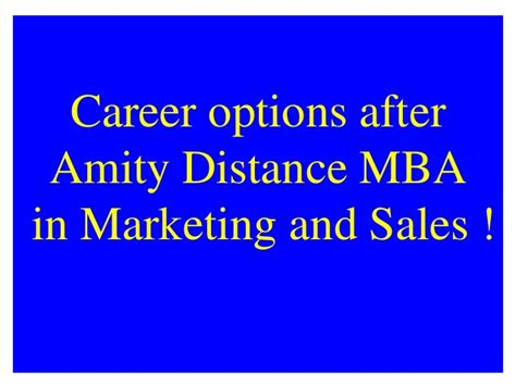 Career Options After Mba In Banking And Finance by Amity Distance Learning Mba In Marketing And Sales