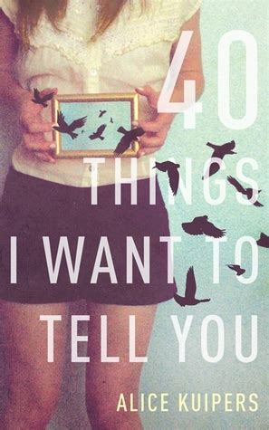 i told you books 40 things i want to tell you by kuipers reviews