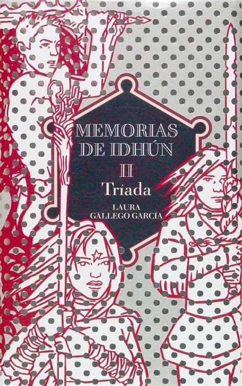 libro memorias de idhun la memorias de idh 250 n ii tr 237 ada literatura infantil y juvenil sm