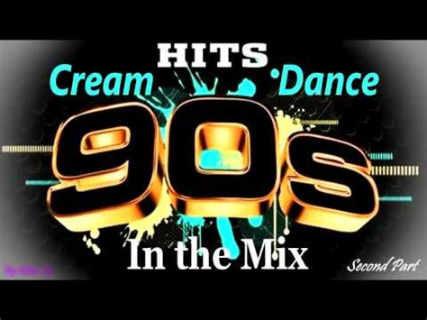 cream house music cream dance hits of 90 s in the mix second part mixed by geo b
