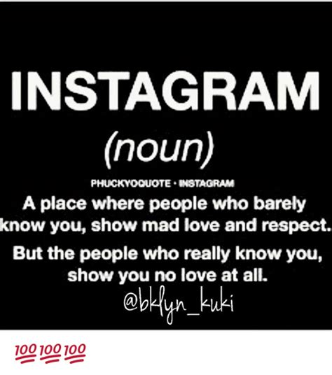 A Place Instagram Instagram Noun Te Instagram A Place Where Who Barely You Show Mad And Respect
