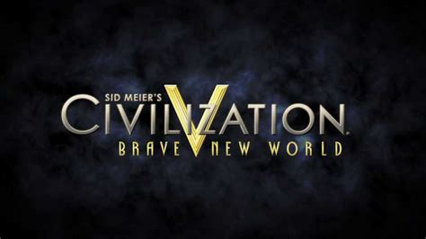 civilization v brave new world theme youtube enter a brave new world culture and tourism in sid meier