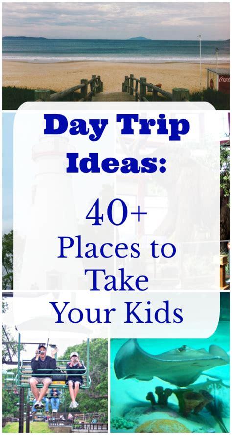 day trips 40 places to go near me day trip ideas edventures