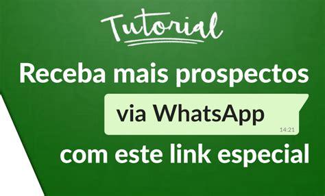 tutorial whatsapp link tutorial como criar um link que abre seu n 250 mero no