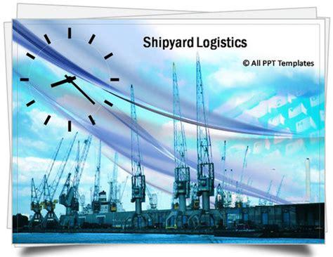 templates ppt logistics powerpoint shipyard logistics template