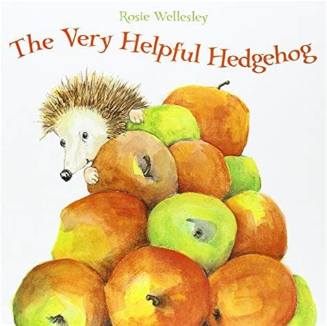 the very helpful hedgehog 184365198x the very helpful hedgehog by rosie wellesley http smile amazon com dp 184365198x ref cm sw r
