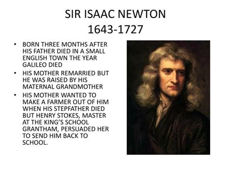 isaac newton biography com ppt sir isaac newton 1643 1727 powerpoint presentation
