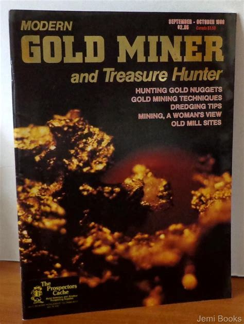 treasure hunters quest for the city of gold books modern gold miner and treasure magazine vol 1 no