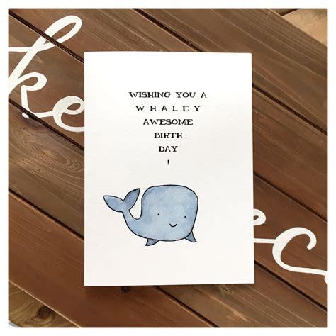cards for whale birthday card card whale card pun card