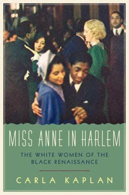black of the harlem renaissance era books miss in harlem the white of the black