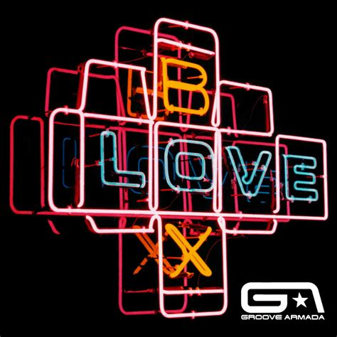 groove armada wiki lovebox groove armada listen and discover at last fm