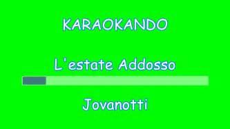 estate testo jovanotti karaoke l estate addosso jovanotti lorenzo cherubini