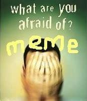 Afraid Meme - what are you afraid of meme mostly yummy mummy