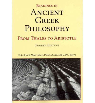 Readings In Ancient Philosophy From Thales To Aristotle 4th Ed readings in ancient philosophy s marc cohen 9781603844628