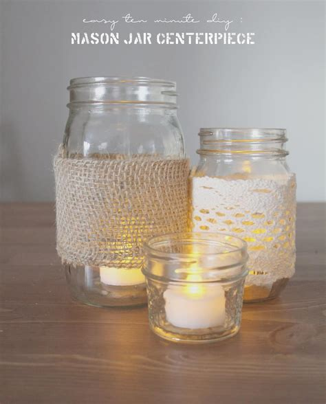 ten minute mason jar centerpiece diy hello nature
