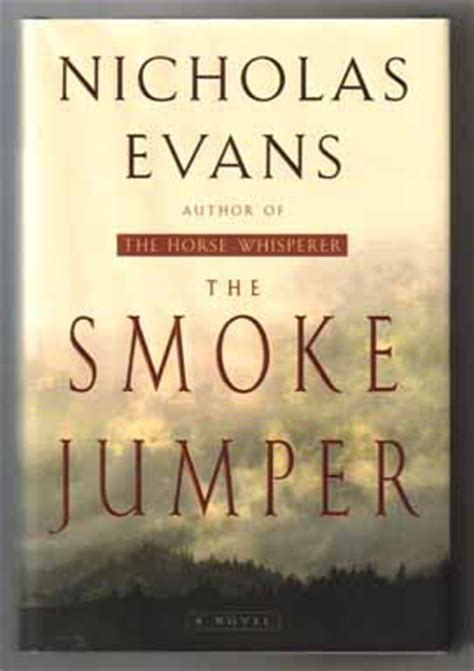the dusty jumper books the smoke jumper 1st edition 1st printing nicholas