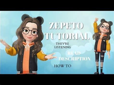 zepeto tutorial  basics youtube