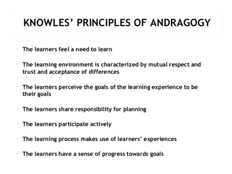 Andragogy Learning Theory Mba by Class 3 Knowles Principles Of Andragogy