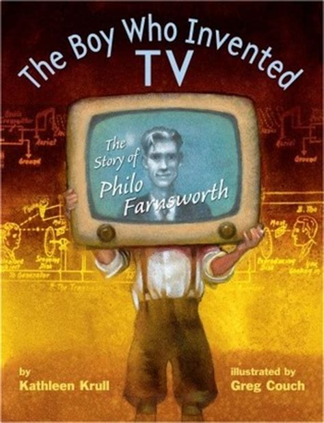 who invented color tv the boy who invented tv the story of philo farnsworth by