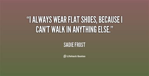 flat shoes quotes flats quotes quotesgram