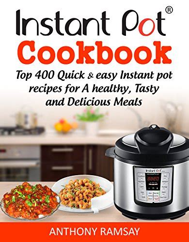 instant pot cookbook 550 recipes for easy and delicious instant pot meals books free bargain ebooks 05 19 2017 ebook