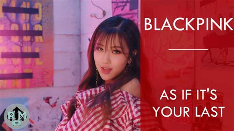 Download Mp3 Blackpink As If | blackpink as if it s your last mp3 download mv youtube