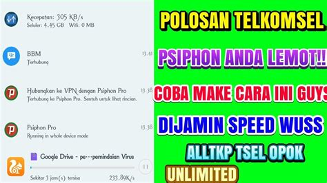 settingan psiphon pro telkomsel polosan telkomsel cara mempercepat psiphon pro speed up to