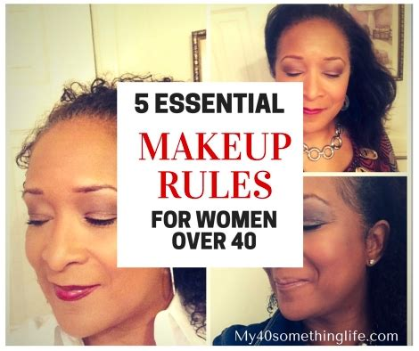40 something makeover makeup rules for women over 40 my 40something life and style
