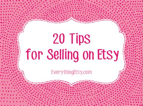 selling on etsy 20 tips for selling on etsy everythingetsy