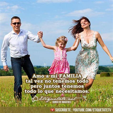 imagenes de la familia feliz con frases m 225 s de 1000 im 225 genes sobre imagenes sobre la familia en