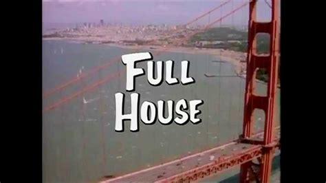 full house intro full house intro subtitulado al espa 241 ol doovi