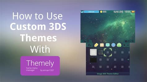 tutorial creating custom 3ds themes youtube how to install custom themes on 3ds with themely youtube