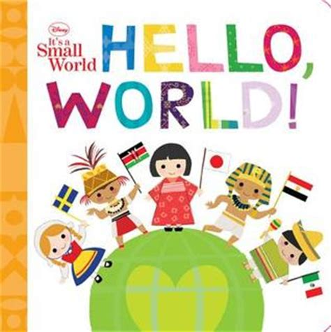 hello world books hello world by walt disney company reviews discussion