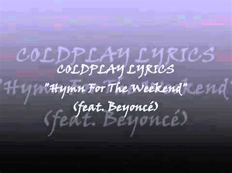 coldplay beyonce lyrics coldplay ft beyonc 233 hymn for the weekend lyrics youtube