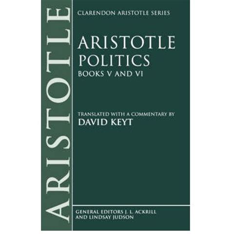 politics books aristotle politics books v and vi aristotle david