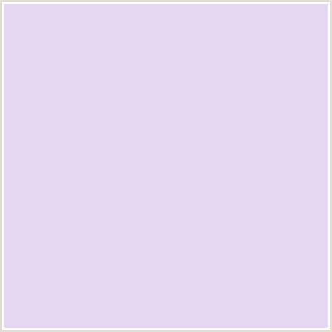 the color lilac e5d6f3 hex color rgb 229 214 243 lilac