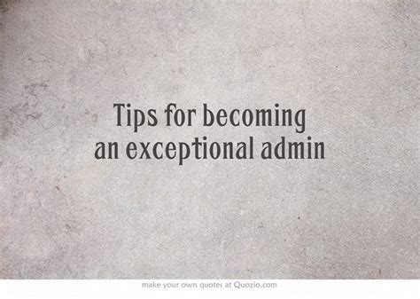 tips for becoming an exceptional admin executive