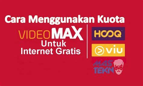 cara mengubah kuota videomax menjadi kuota regular cara mengubah kuota videomax menjadi kuota biasa di hp