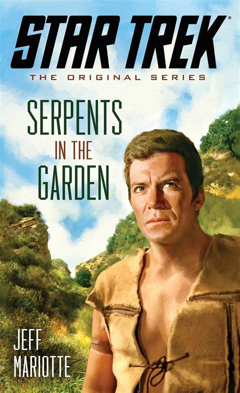 Trek Novel The Autobiography Of T Kirk trek the original series serpents in the garden