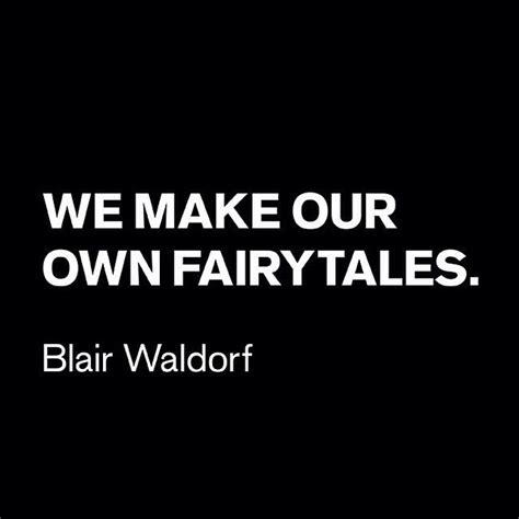 define gossip in your own words best 25 blair waldorf quotes ideas on pinterest blair