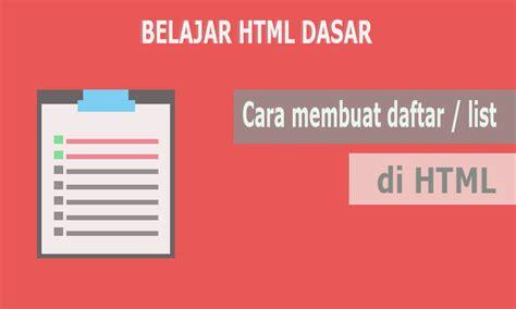 membuat tag html cara membuat daftar list di html tag ol ul dan li