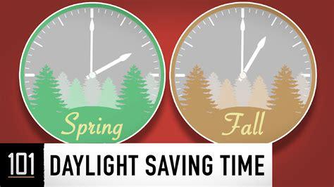 when is day light savings daylight saving time 101