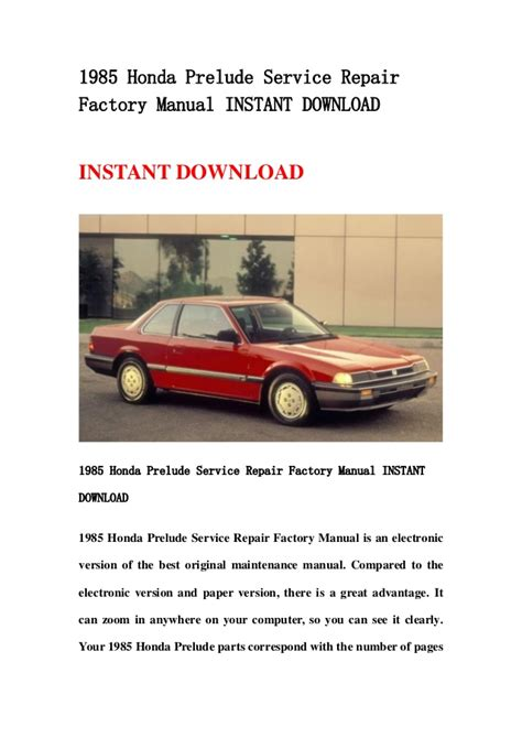 honda factory service repair manuals 1985 honda prelude service repair factory manual instant download