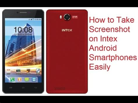 how do i take a screenshot on android how to take screenshot on intex aqua android smartphones tips tricks
