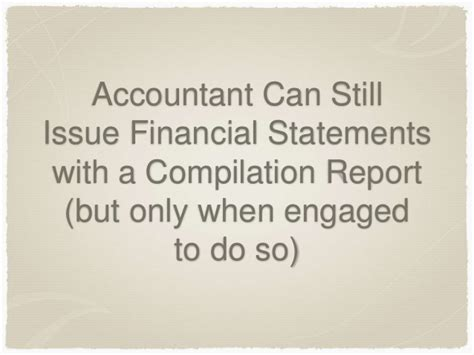 Compilation Report Engagement Letter The New Preparation Of Financial Statements Standard Ssars 21