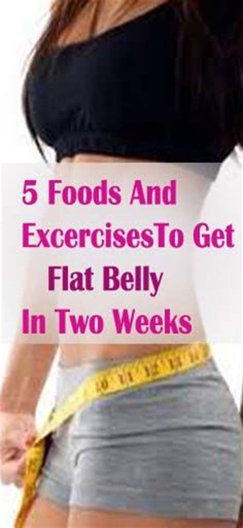 how to get a flat stomach after c section top 5 foods and exercises to get flat belly in two weeks