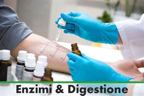 test per l intolleranza alimentare i test per l intolleranza alimentare enzimi digestione