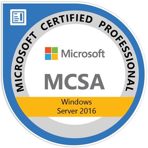 Microsoft Mba by Mcsa Windows Server 2016 Program