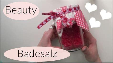 Diy Geschenke Muttertag by Diy Badesalz I Last Minute I Muttertag I